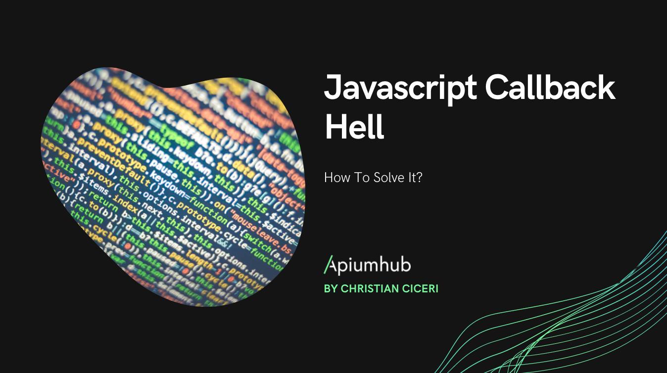 Javascript Callback Hell