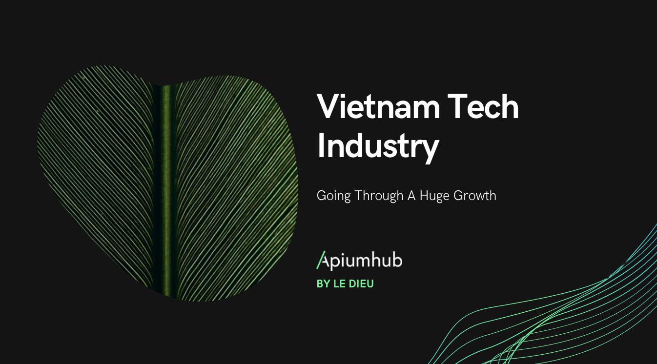 Vietnam Tech Industry