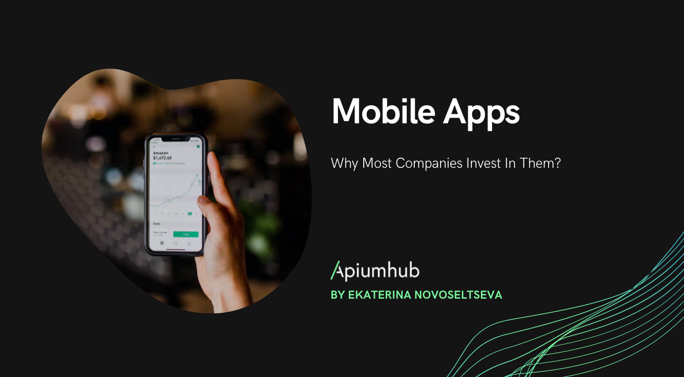 Mobile apps; why most companies invest in them?