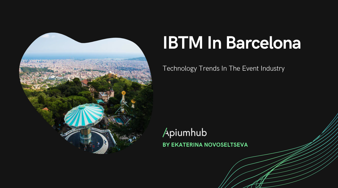 IBTM In Barcelona: Technology Trends In The Event Industry