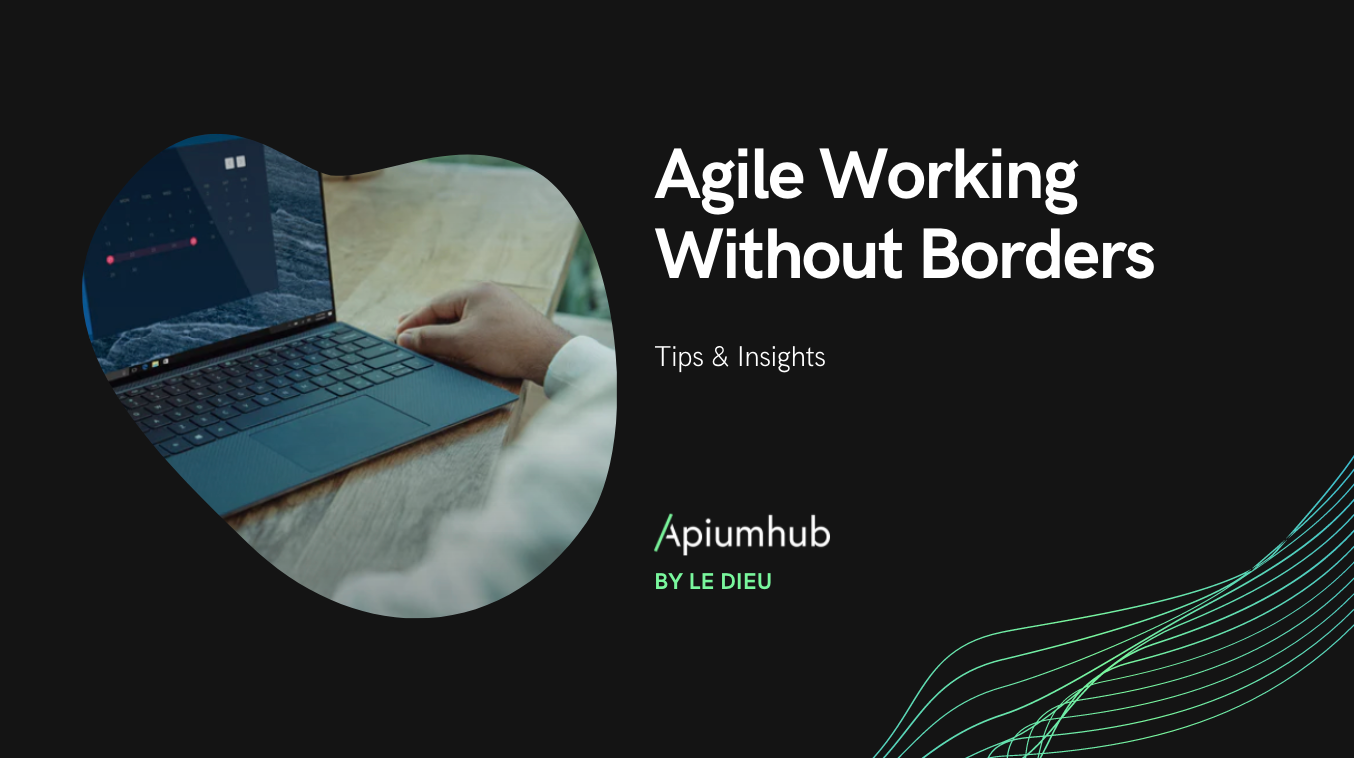 Agile Working Without Borders
