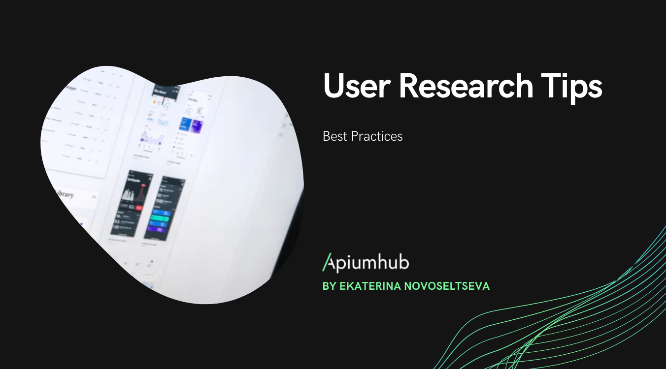 User Research Tips