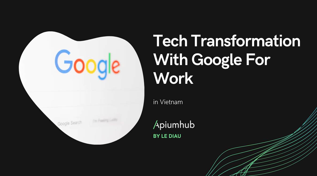 Tech Transformation With Google For Work