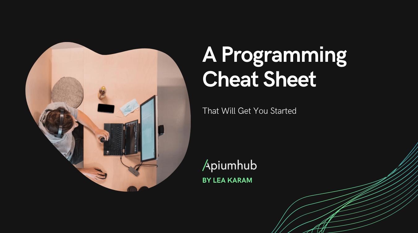 A Programming Cheat Sheet