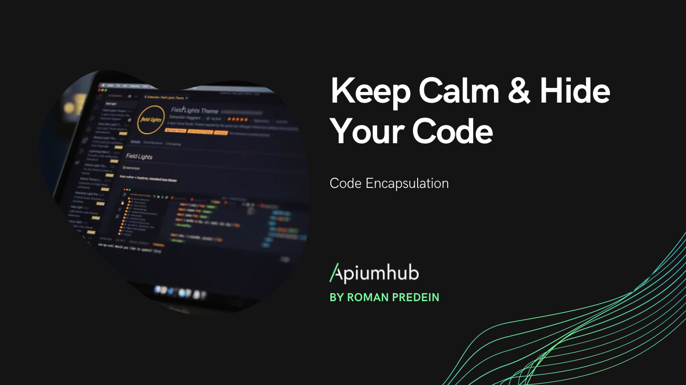 Keep Calm & Hide Your Code