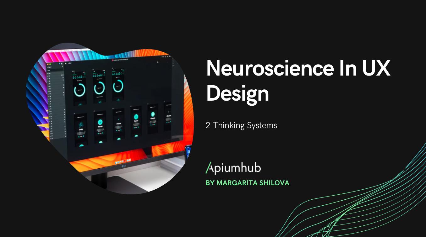 Neuroscience In UX Design