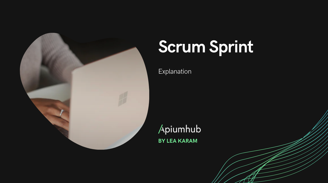 A Complete Scrum Sprint Explanation