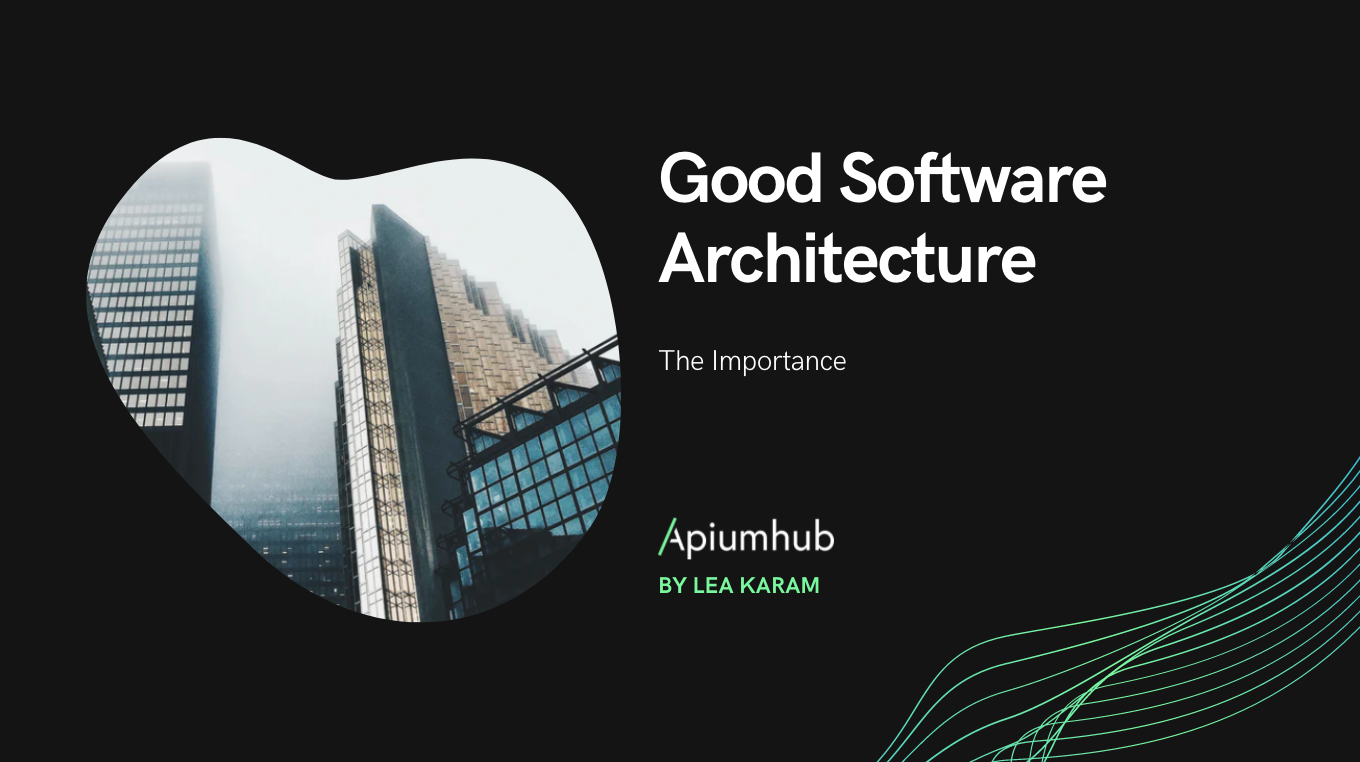 Good Software Architecture