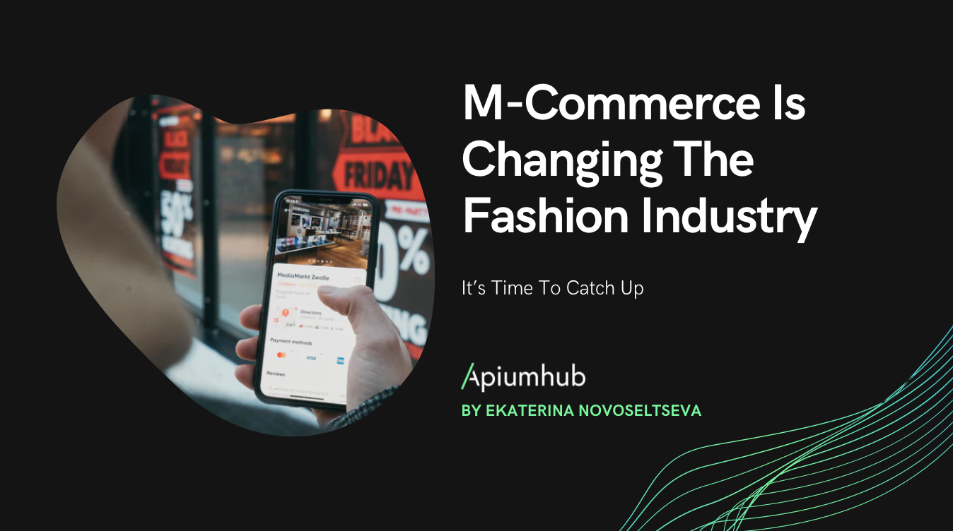 M-Commerce Is Changing The Fashion Industry