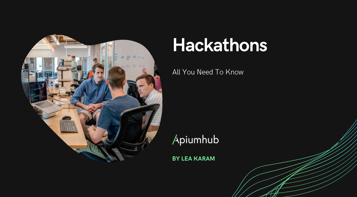 All You Need To Know About Hackathons