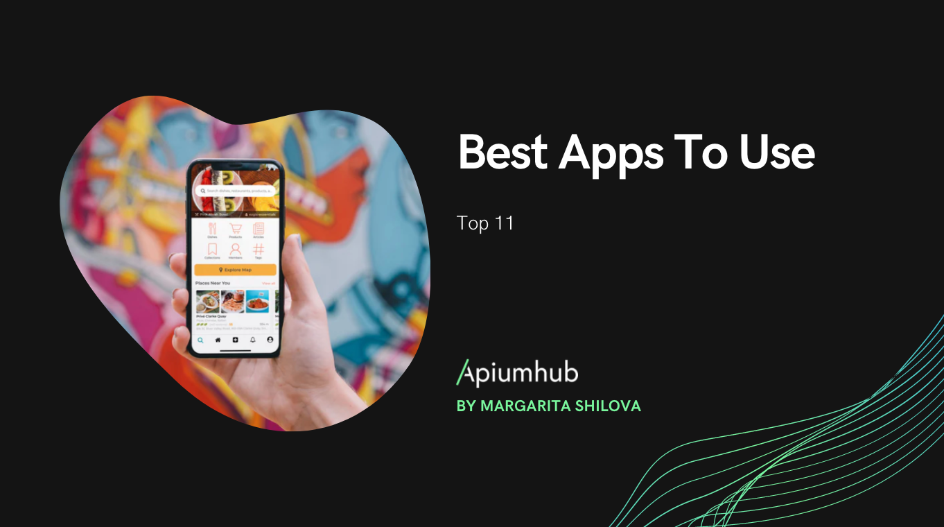 Best Apps To Use