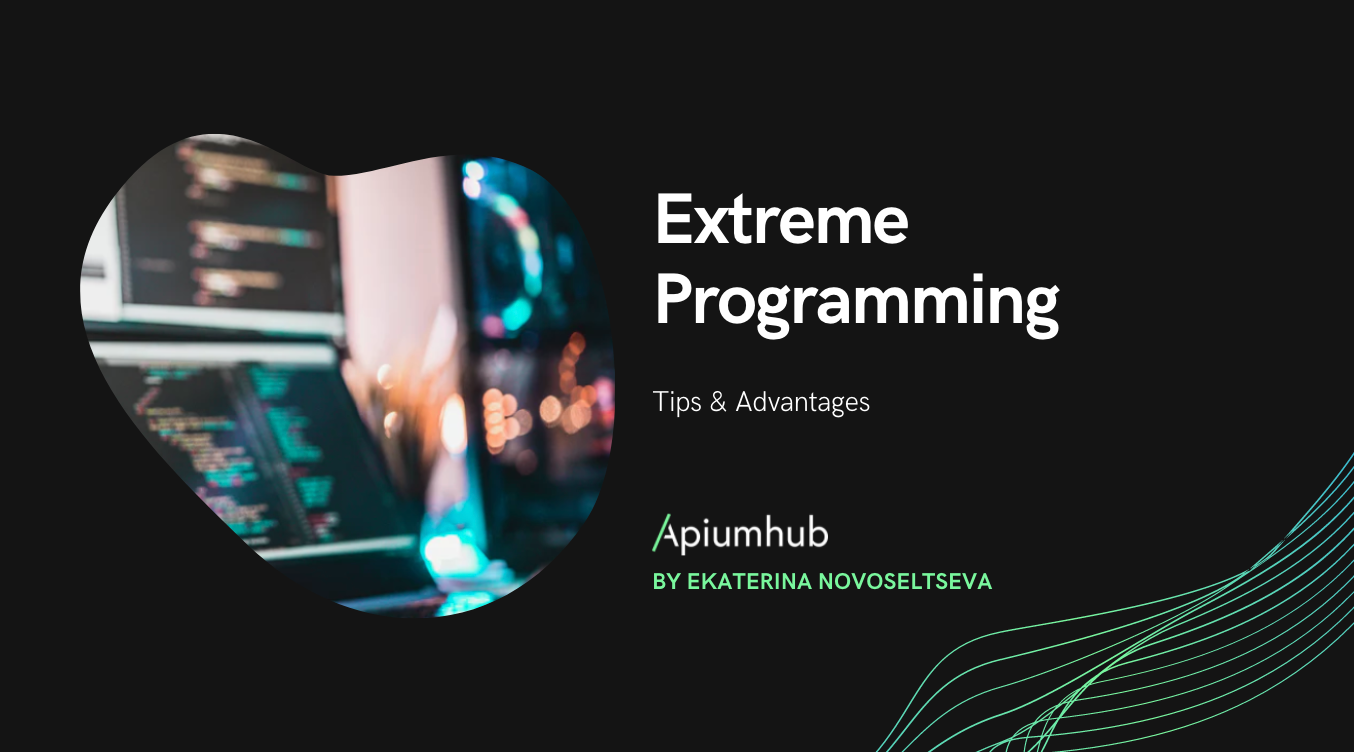 Extreme Programming; Tips & Advantages