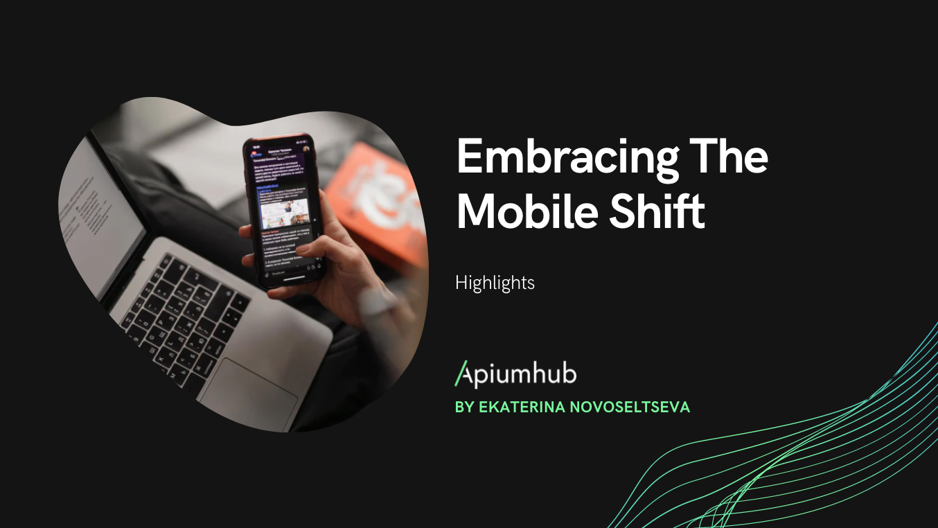 Embracing The Mobile Shift