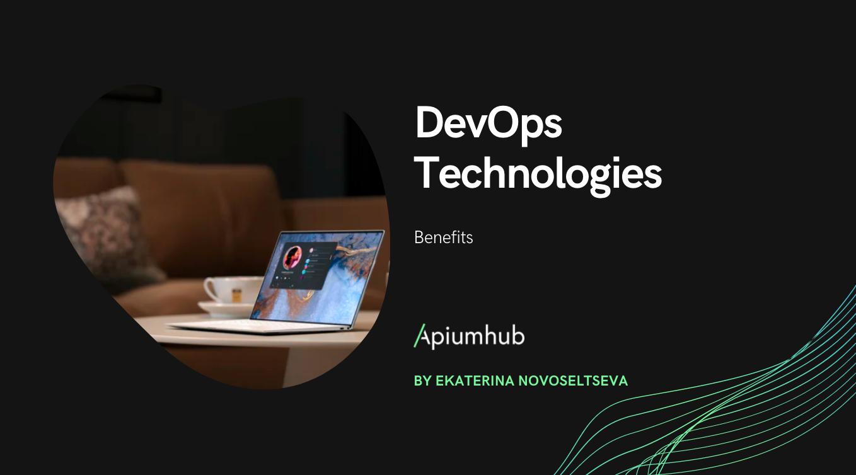 DevOps Technologies & Benefits