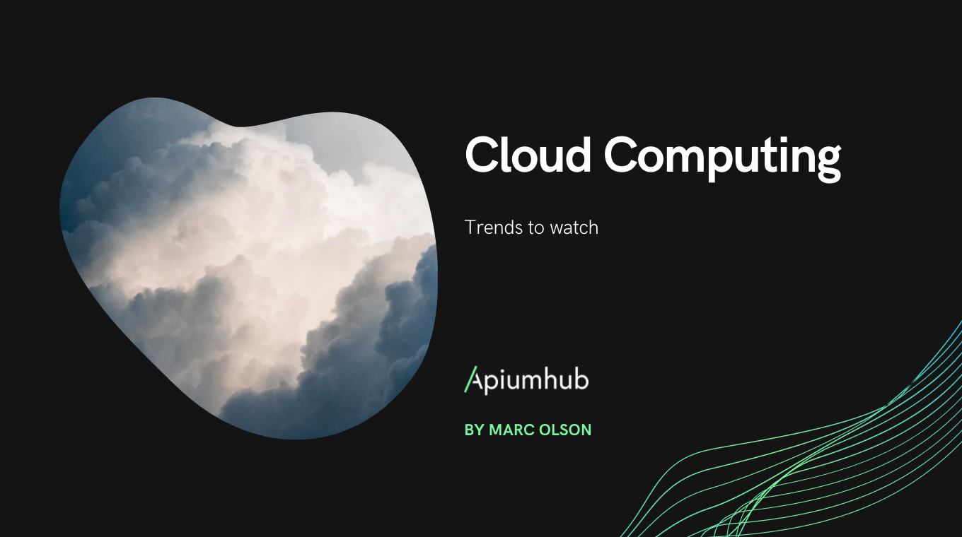 Cloud computing trends to watch