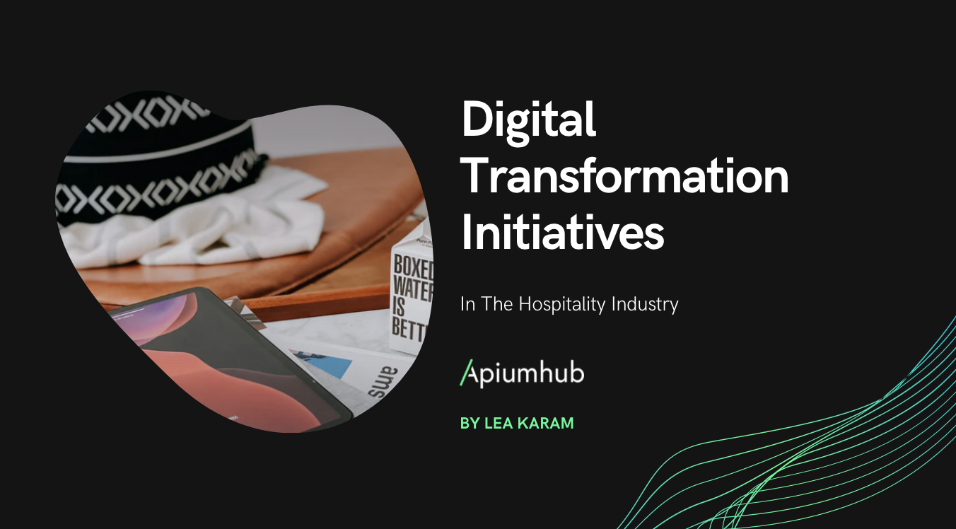 Examples of digital transformation initiatives in the Hospitality industry