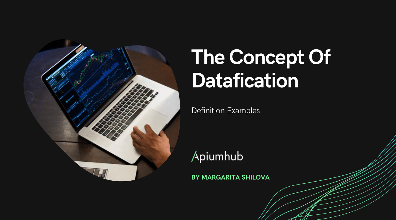 The Concept Of Datafication; Definition Examples