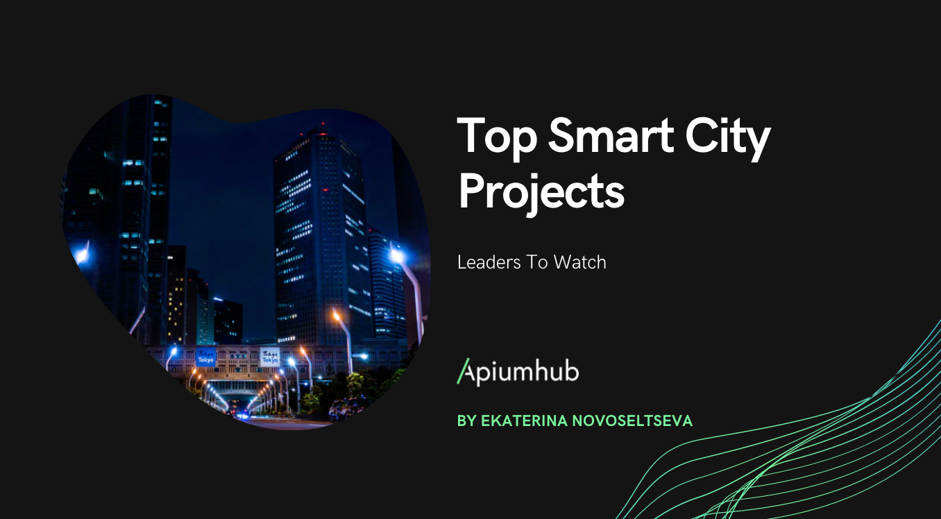 Top Smart City Projects & Leaders To Watch