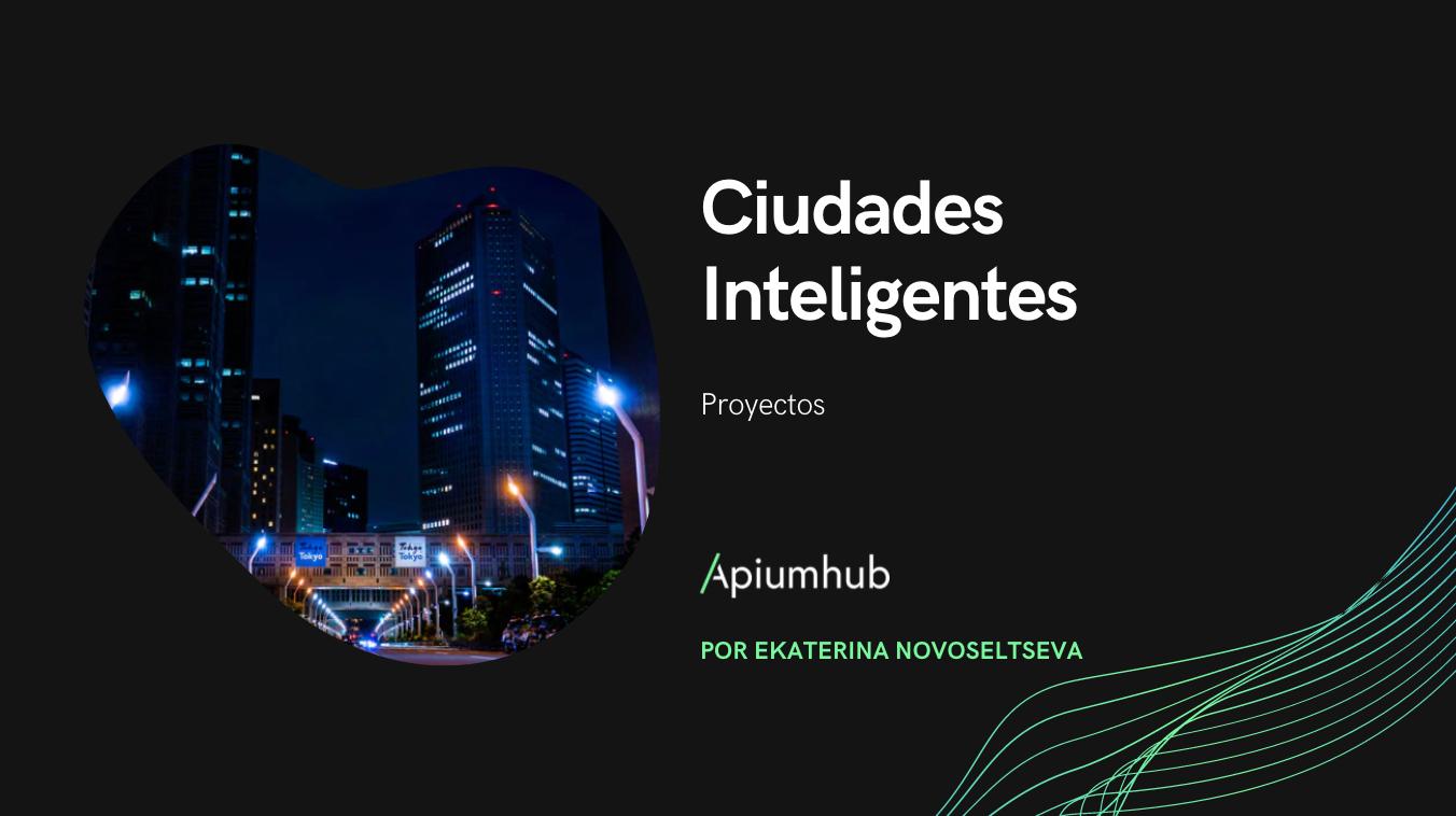 Proyectos De Ciudades Inteligentes
