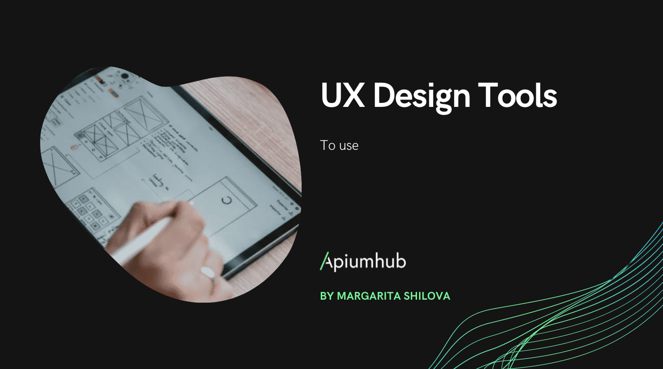 UX Design Tools To Use