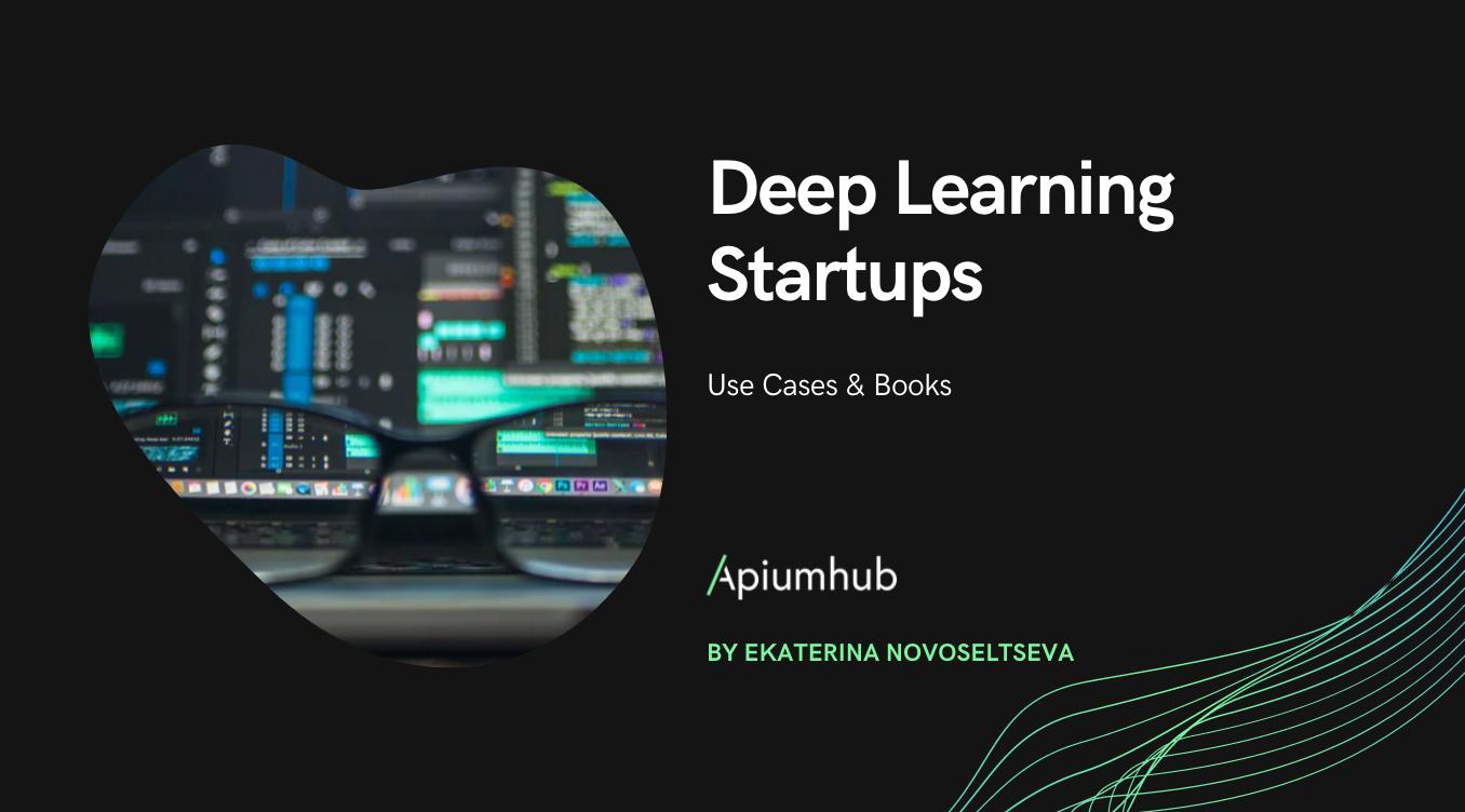 Deep Learning Startups