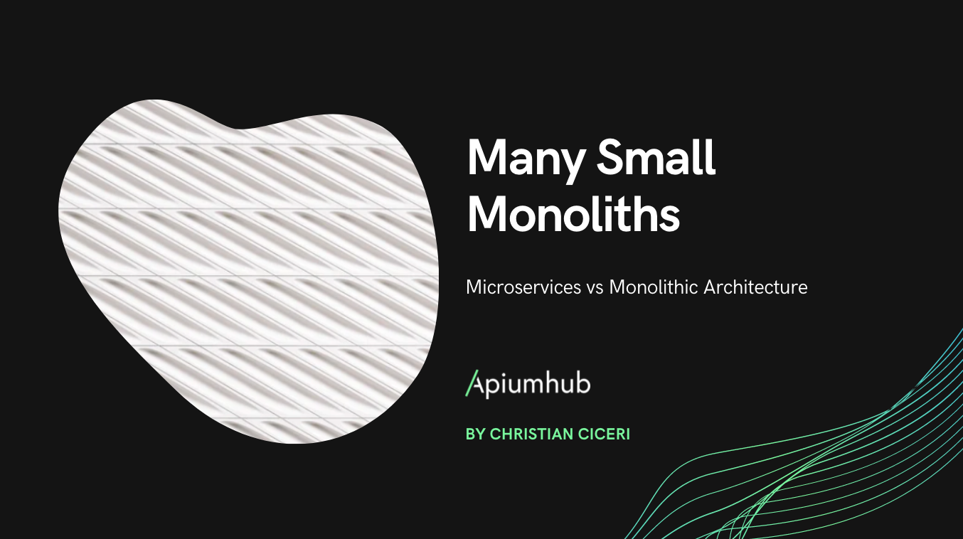 Many Small Monoliths