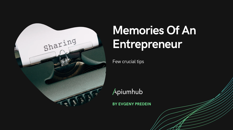 Memories Of An Entrepreneur