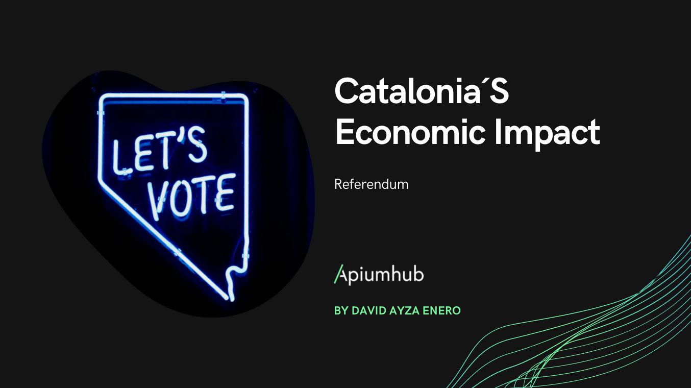 Catalonia´S Economic Impact