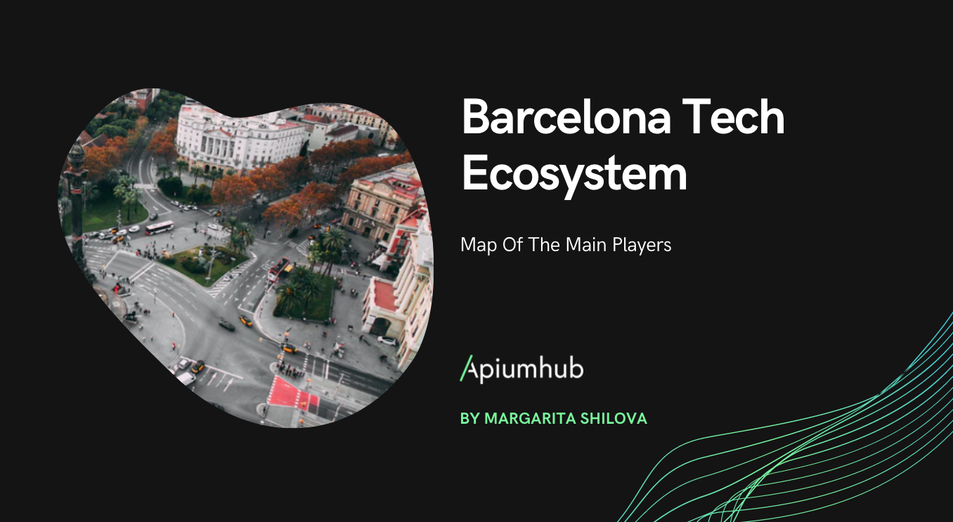 Barcelona Tech Ecosystem