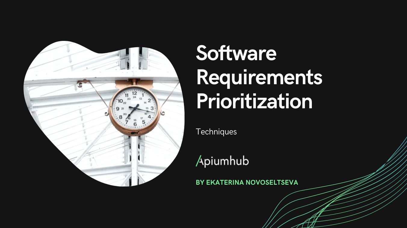 Software Requirements Prioritization
