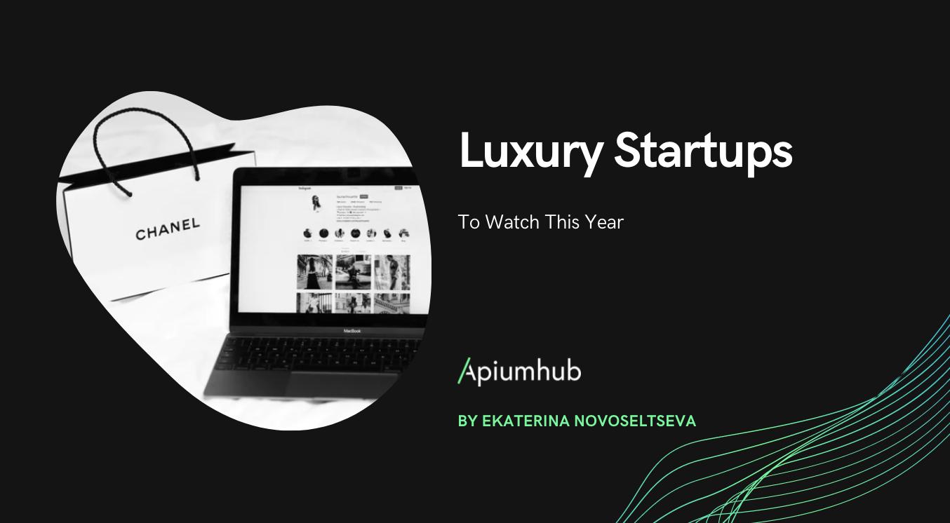 Luxury Startups