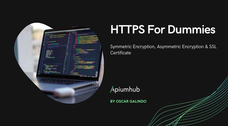 HTTPS For Dummies