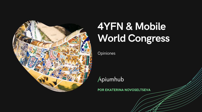 4YFN & Mobile World Congress