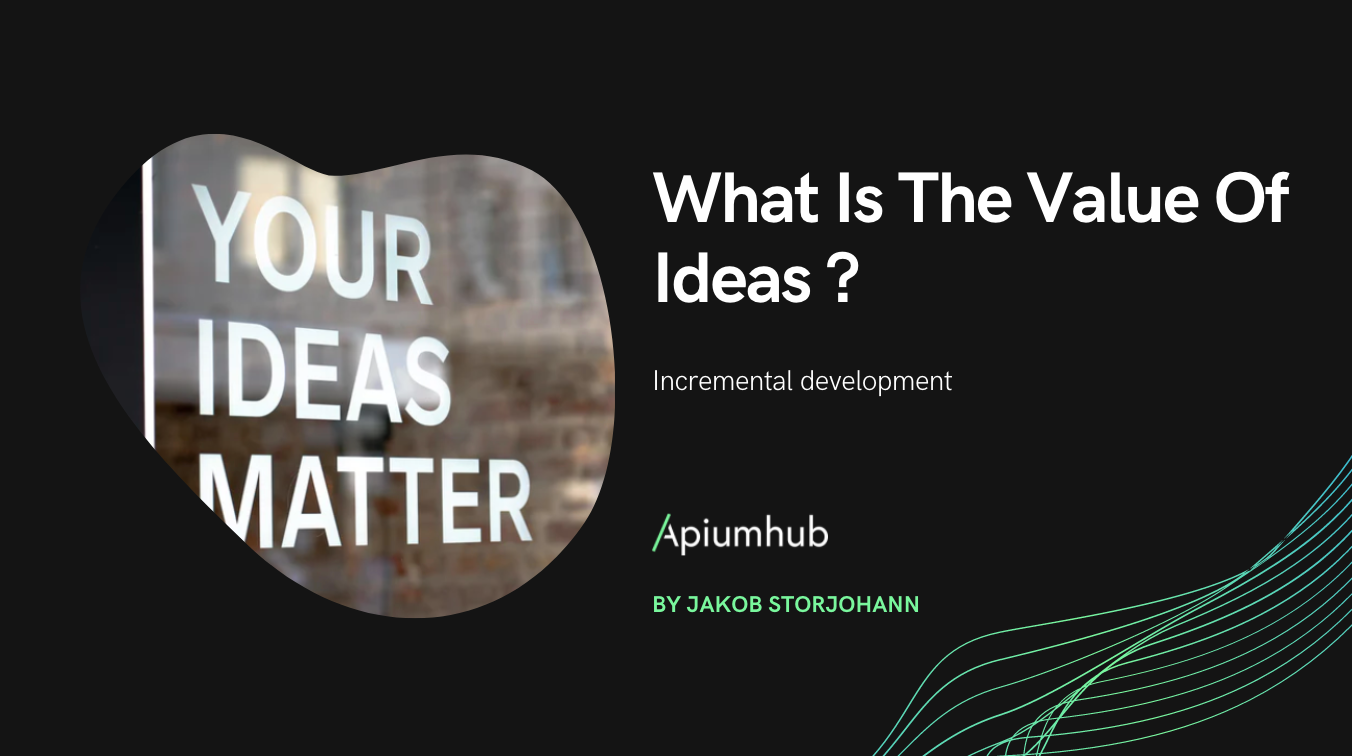 What Is The Value Of Ideas ?