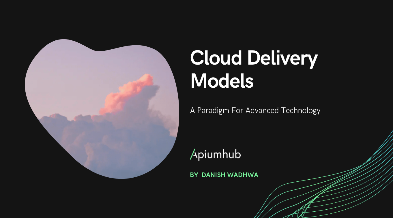 Cloud Delivery Models