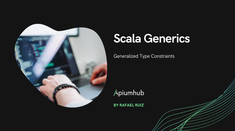 Scala Generics