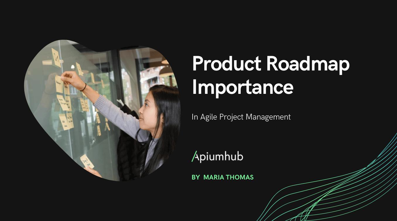 Product Roadmap Importance