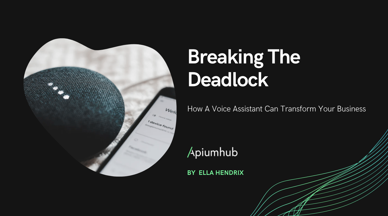 How A Voice Assistant Can Transform Your Business