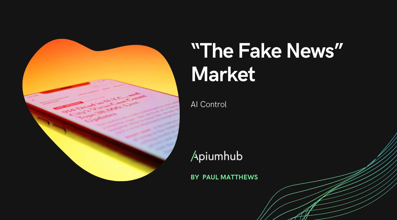 """""""The Fake News"""" Market ai control"""