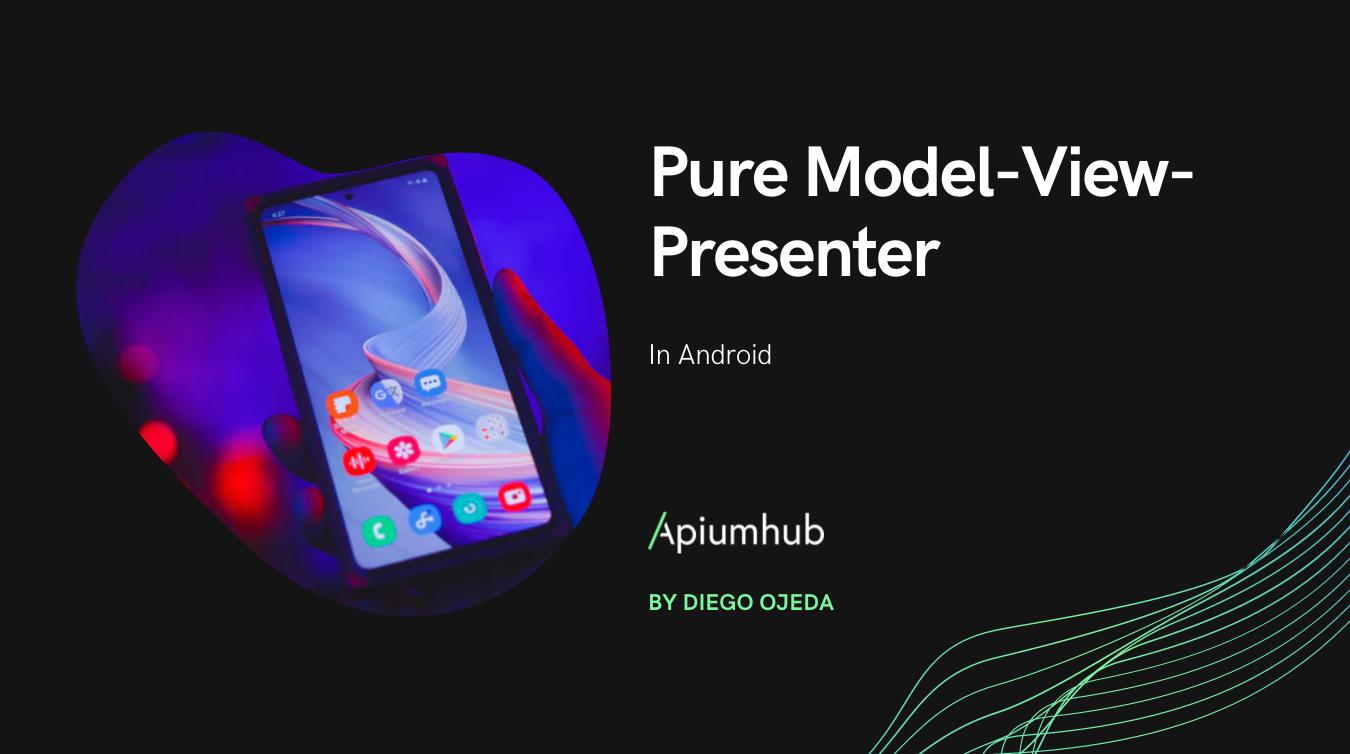 Pure Model-View-Presenter