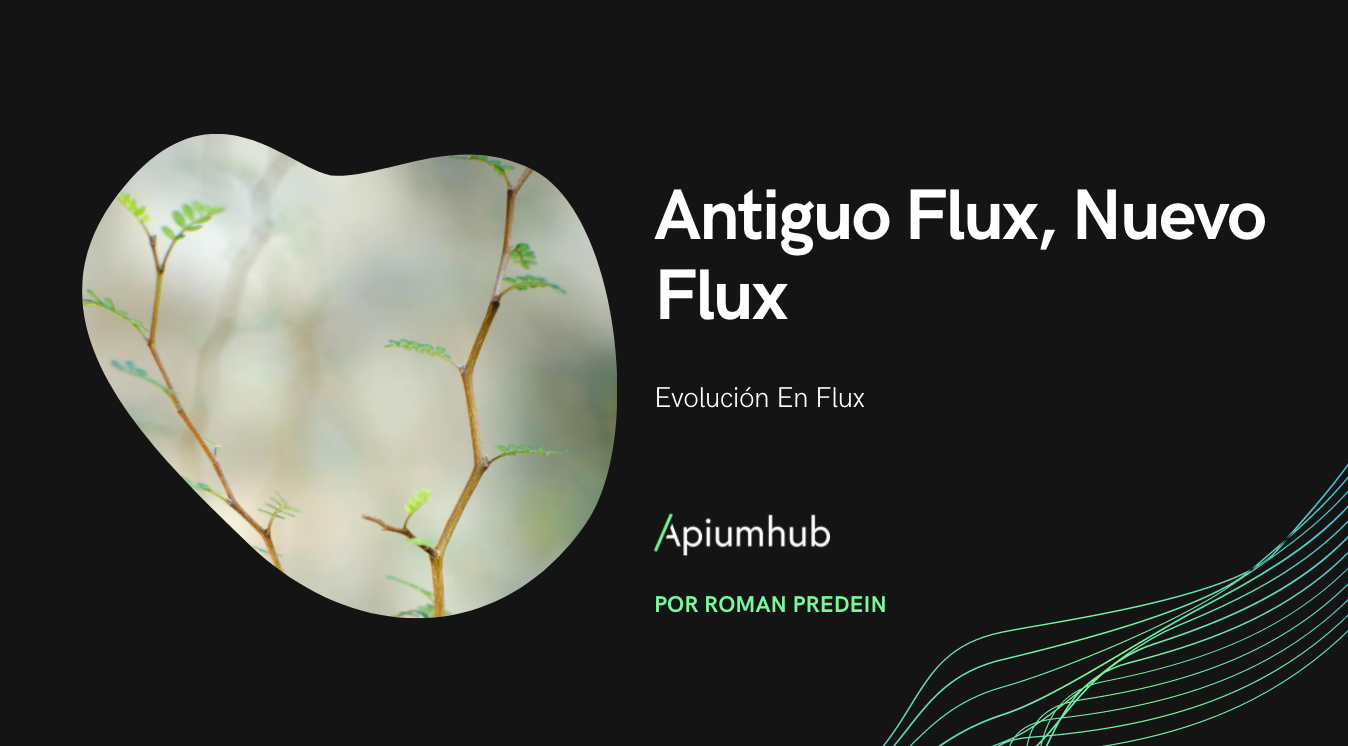 Antiguo Flux, Nuevo Flux