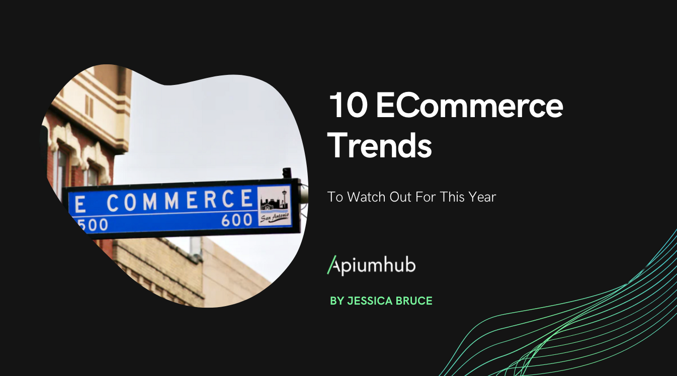 10 eCommerce trends to watch out for this year 2019