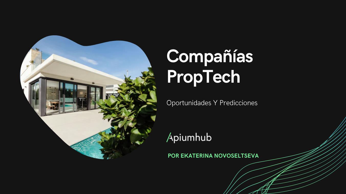 Compañías PropTech: oportunidades y predicciones 2019