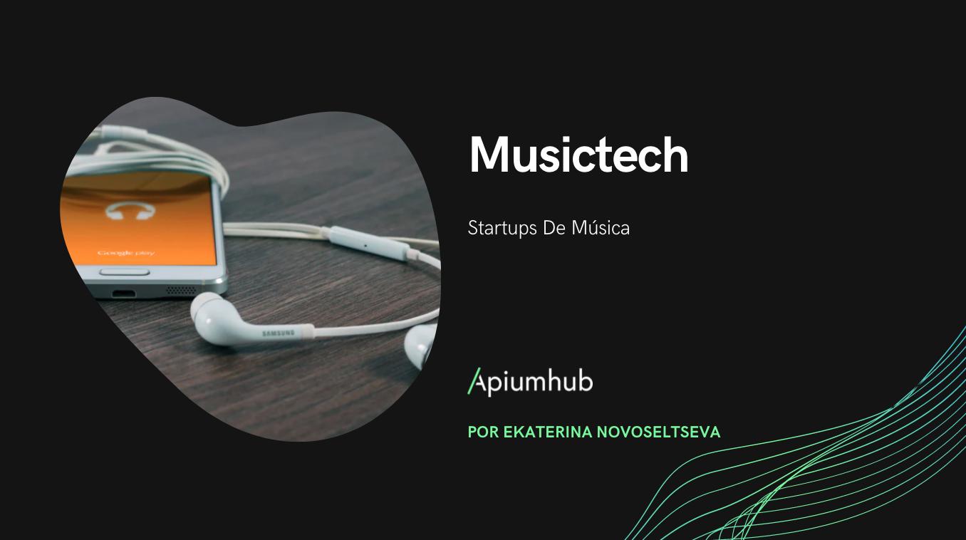 Musictech - Startups de música