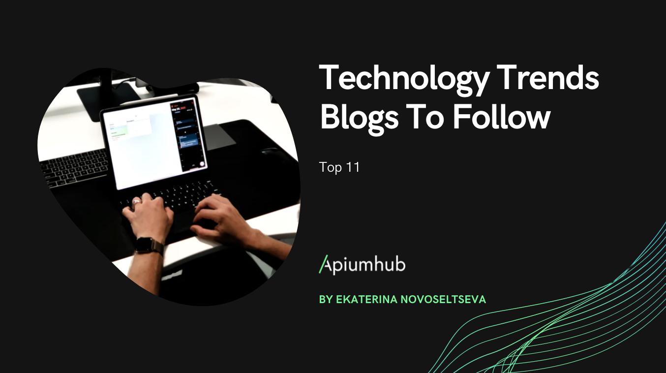Technology Trends Blogs To Follow