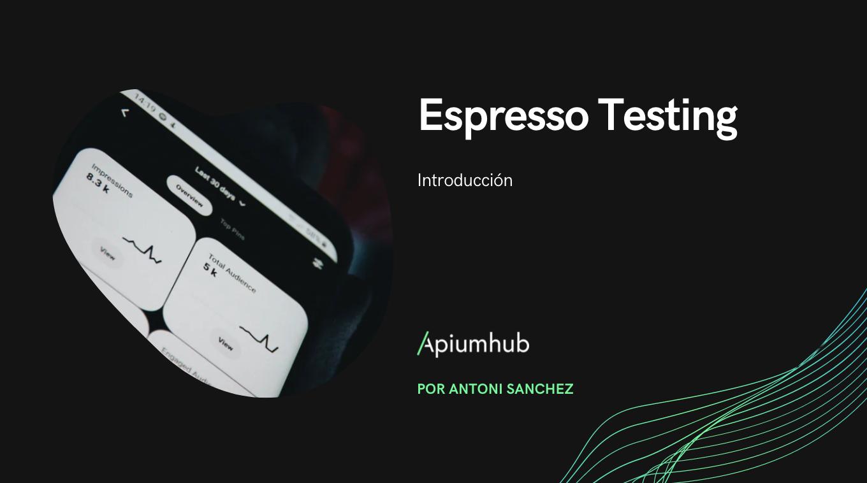 Espresso Testing