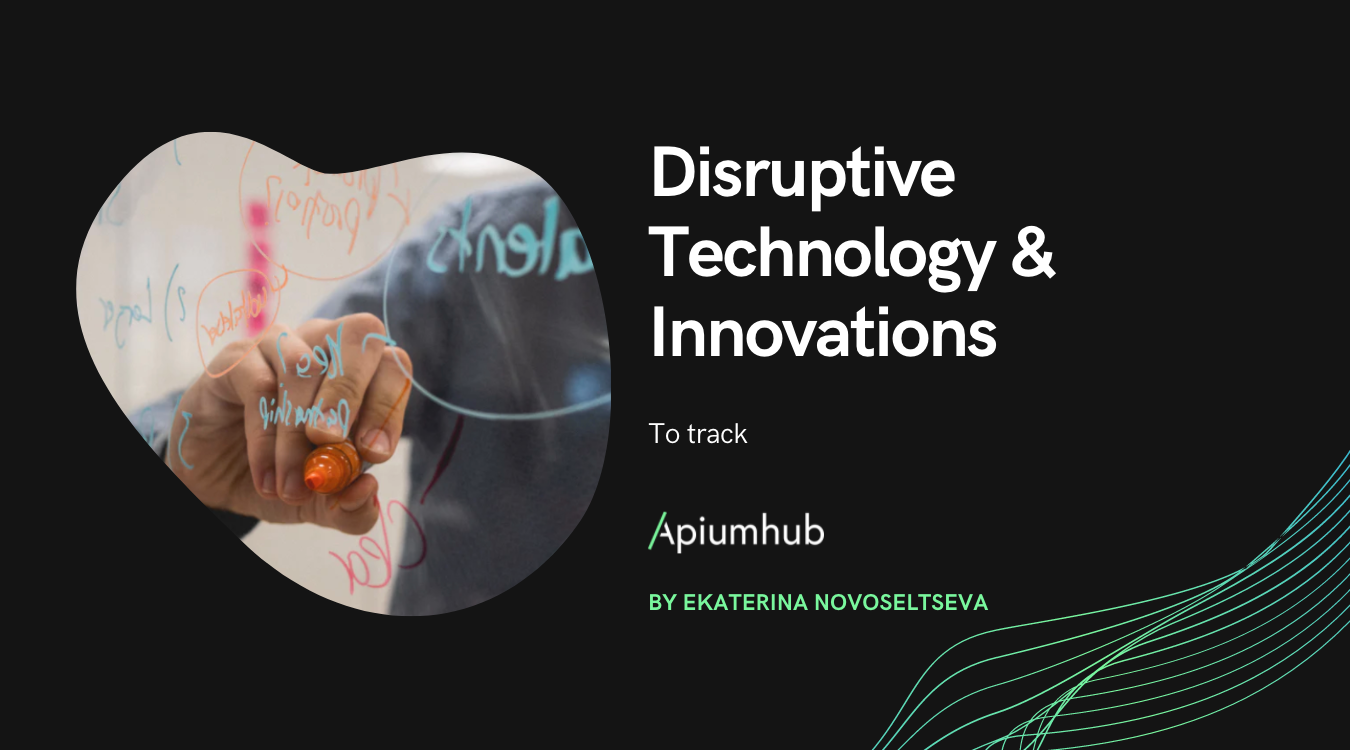 Disruptive technology & innovations to track in 2019