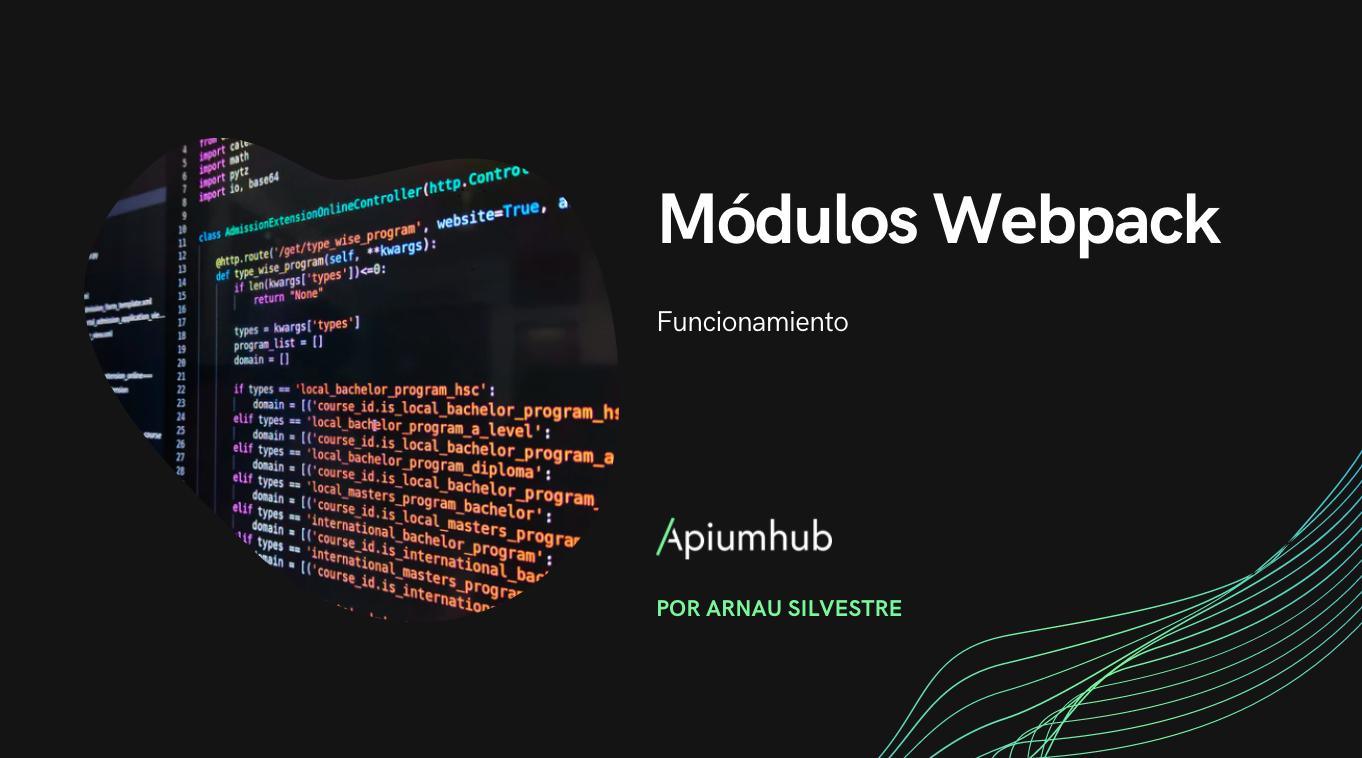 Módulos Webpack