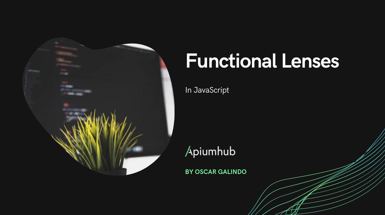 Functional Lenses in JavaScript