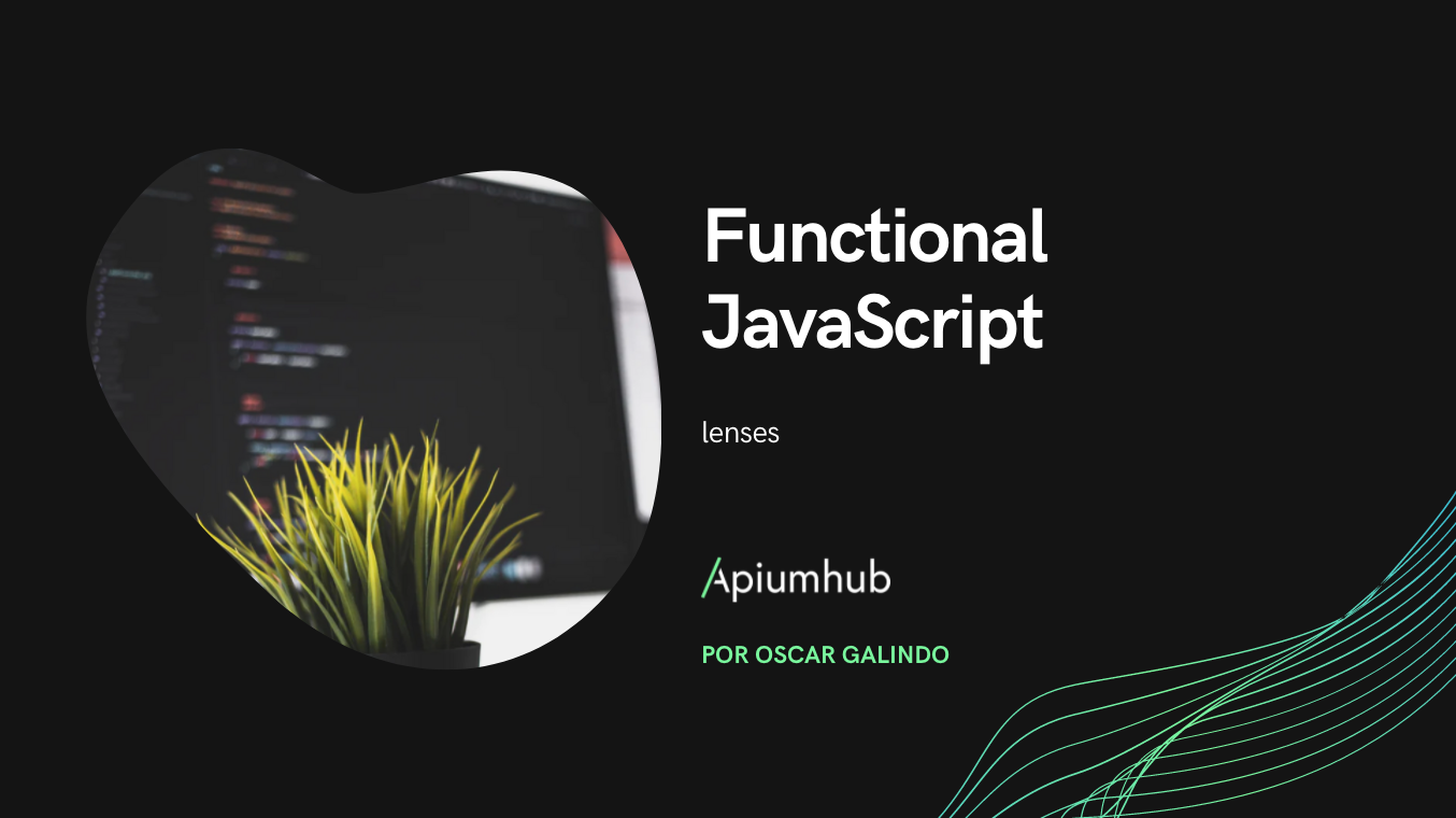 Functional JavaScript: lenses
